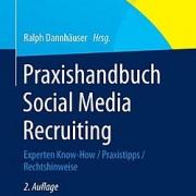 2. Auflage_Praxishandbuch Social Media Recruiting