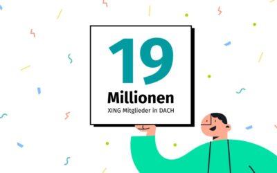 Wachstumskurs: XING erreicht 19 Millionen Mitglieder in D-A-CH